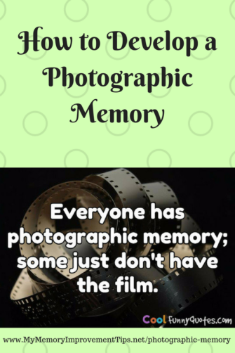 how to get a photographic memory